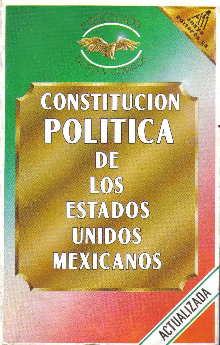 Los 29 Articulos De La Constitucion Mexicana Resumidos