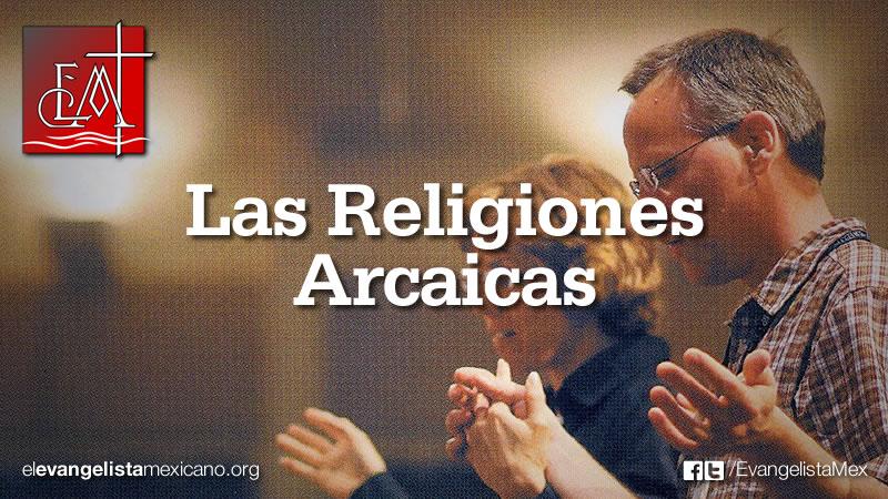 lasreligionesarcaicas