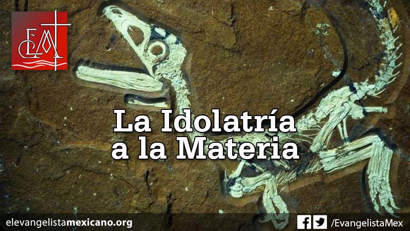la-idolatria-materia