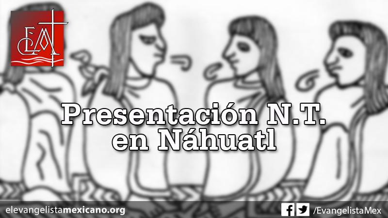 presentacion-nt-nahuatl