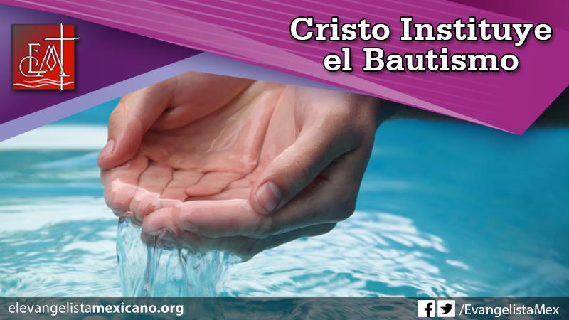 Cristo instituye bautismo