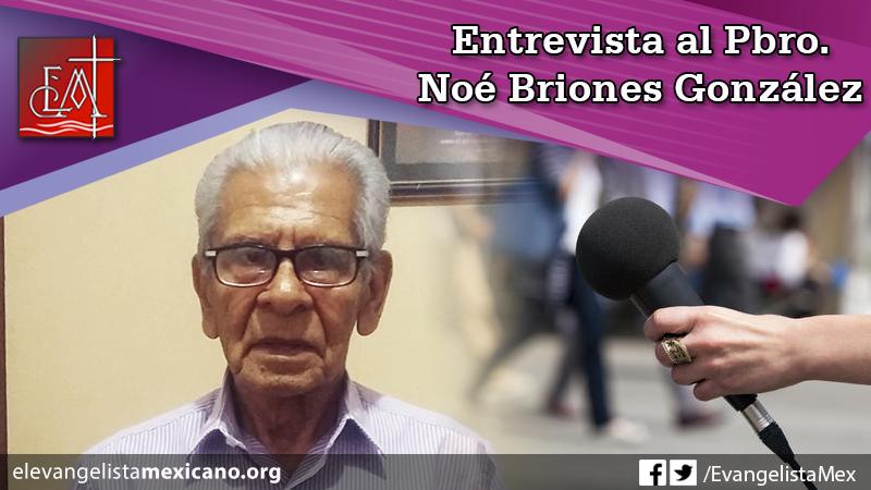 entrevista noe briones