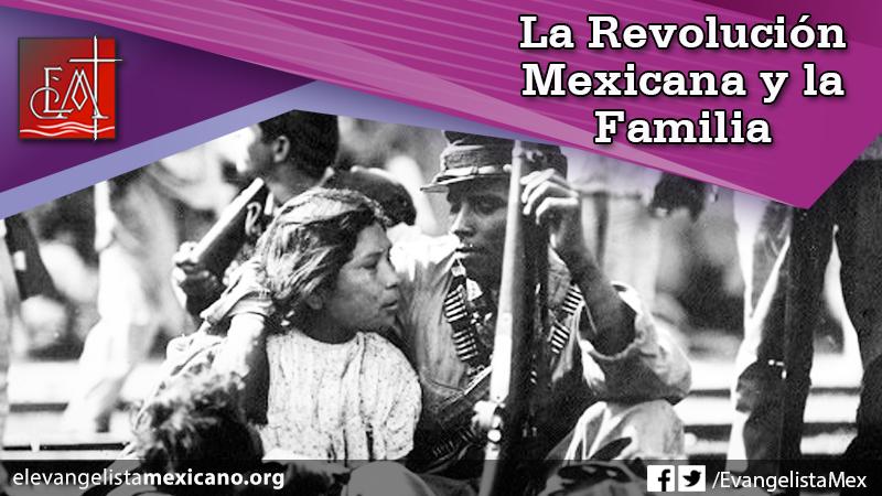12. La Revolución Mexicana y la Familia