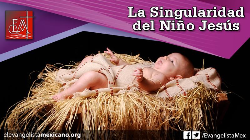 19) La singularidad del niño Jesús