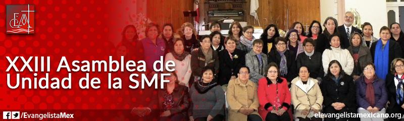 2) XXIII Asamblea Cuadrienial Soc. Mis. Fem. Unidad México