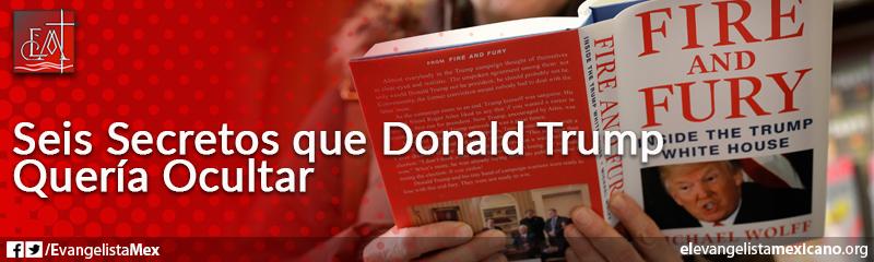 20) Fire and Fury, seis secretos de D. Trump