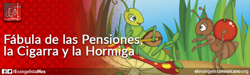 11. Fábula de las Pensiones, la Cigarra y la Hormiga