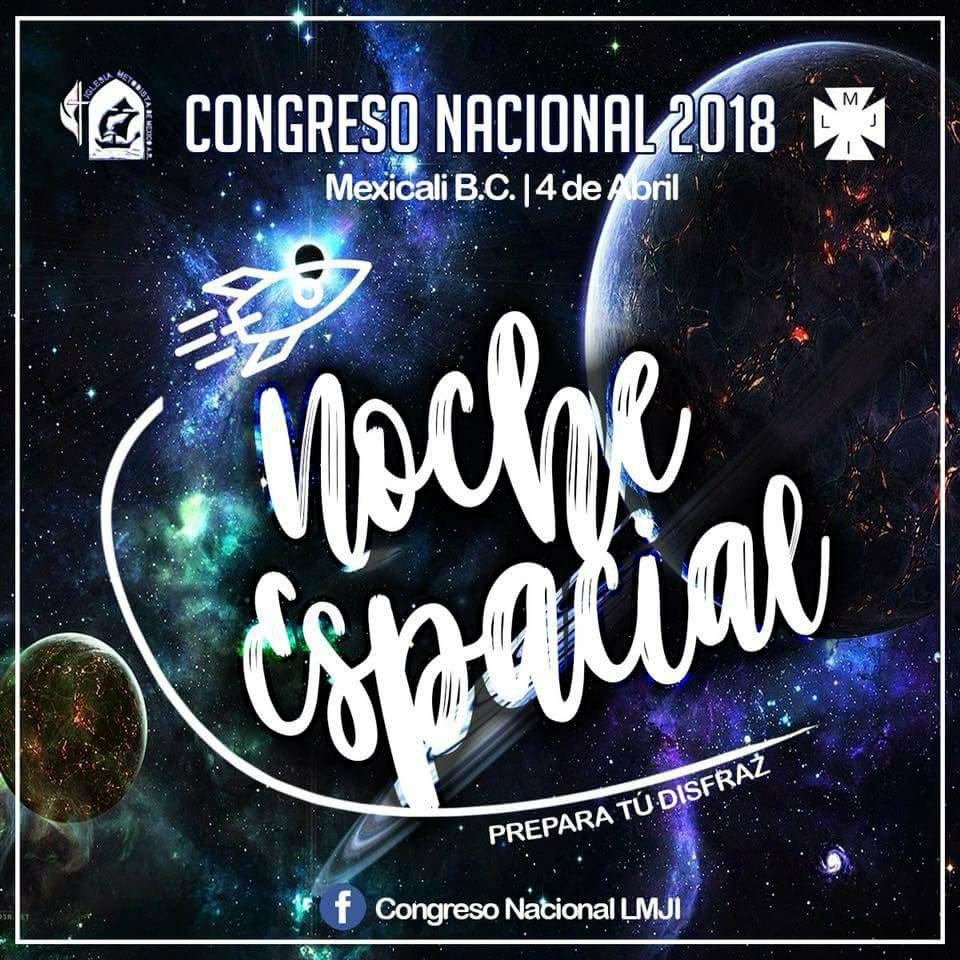 20) Congreso Nacional LMJI, 1a. Noche