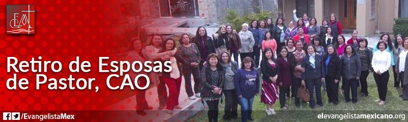 3) Retiro Conferencial de Esposas de Pastor, CAO