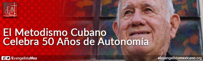 6. El metodismo cubano celebra 50 años de autonomía