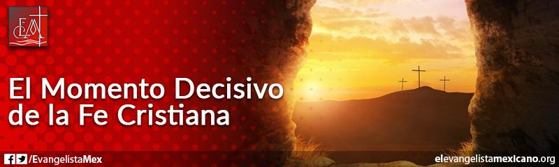 10. La Resurrección, momento decisivo de la fe cristiana