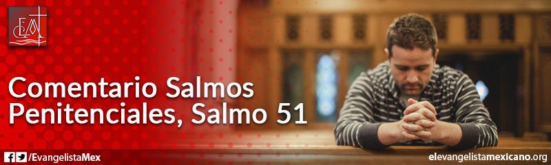 16. Comentario a los Salmos Penitenciales, Salmo 51