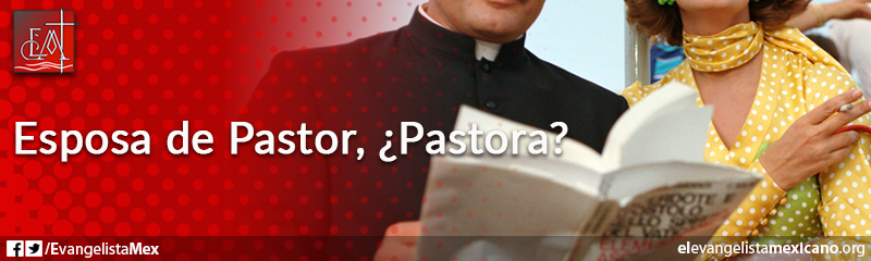 16. Esposa de pastor, pastora