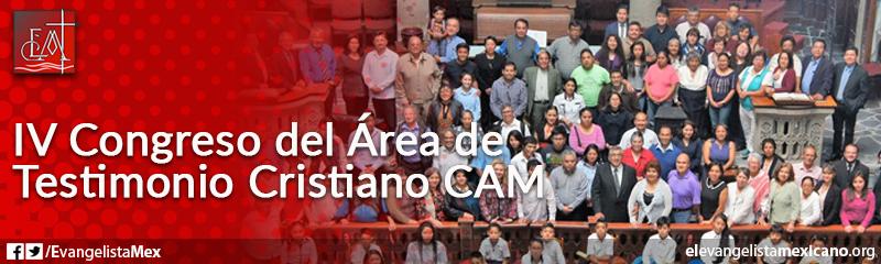 6. IV Congreso del Área de Testimonio Cristiano, CAM