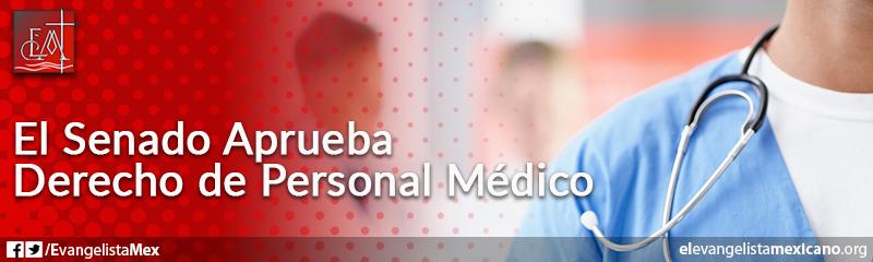 7. El Senado aprueba derecho de personal médico