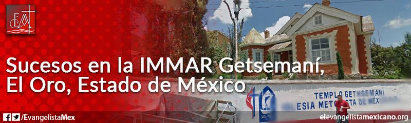 9. Sucesos en la IMMAR Getsemaní, El Oro, Edo. de México
