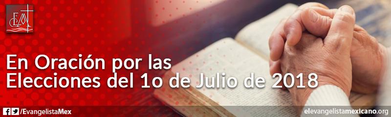 21. En oración por las elecciones del 1° de julio