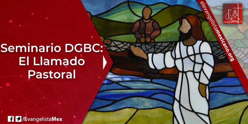 6. GBC El llamado pastoral