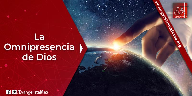 7. La Omnipresencia de Dios - Ernesto Contreras