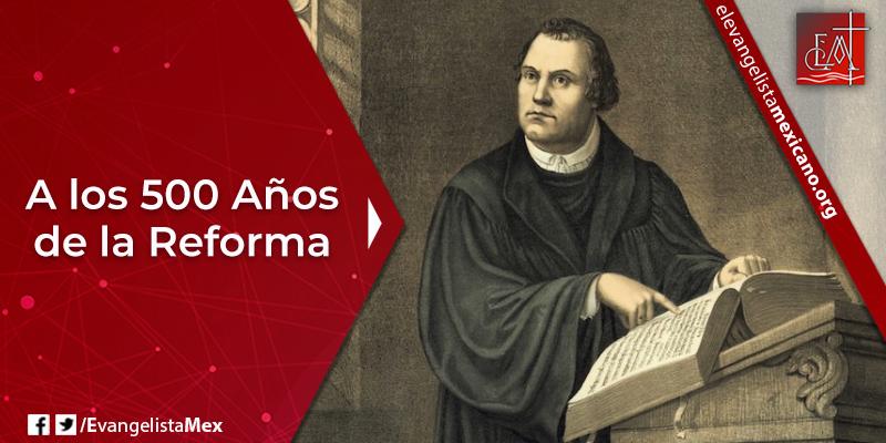 2. A los 500 años de la Reforma