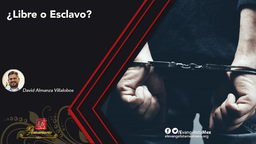 ¿Libre o Esclavo?