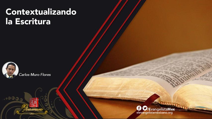 ¿Contextualizando la Escritura