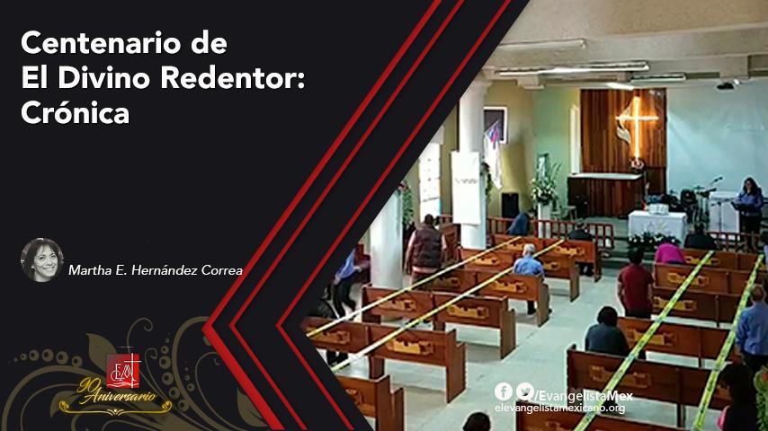 Centenario del Templo El Divino Redentor, Mexicali:Crónica