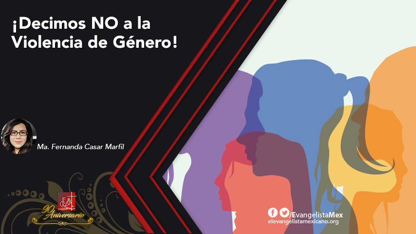 ¡Decimos NO a la Violencia deGénero!
