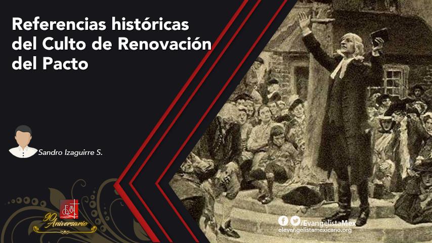 Referencias Históricas del Culto de Renovación delPacto