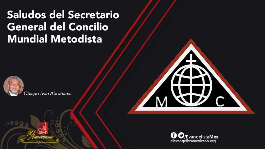 Saludos del Secretario General del Concilio MundialMetodista