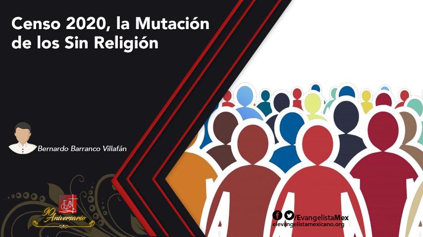 Censo 2020, la Mutación de los SinReligión