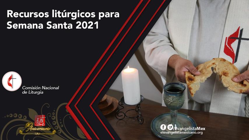 Recursos litúrgicos para Semana Santa2021