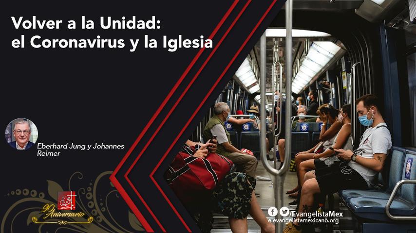Volver a la Unidad: el Coronavirus y laIglesia