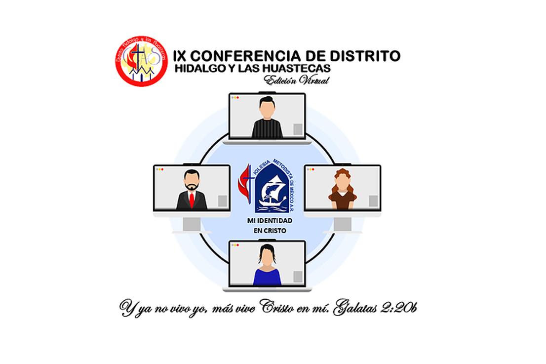 Crónica IX Conferencia de Distrito Hidalgo y las Huastecas,CAS