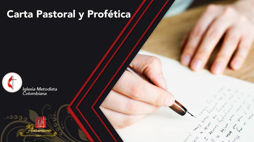 Carta Pastoral y Profética De la Iglesia MetodistaColombiana