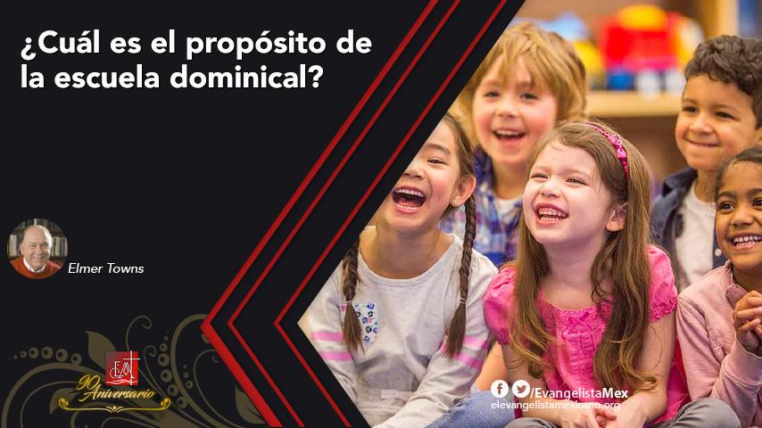 ¿Cuál es el propósito de la escueladominical?