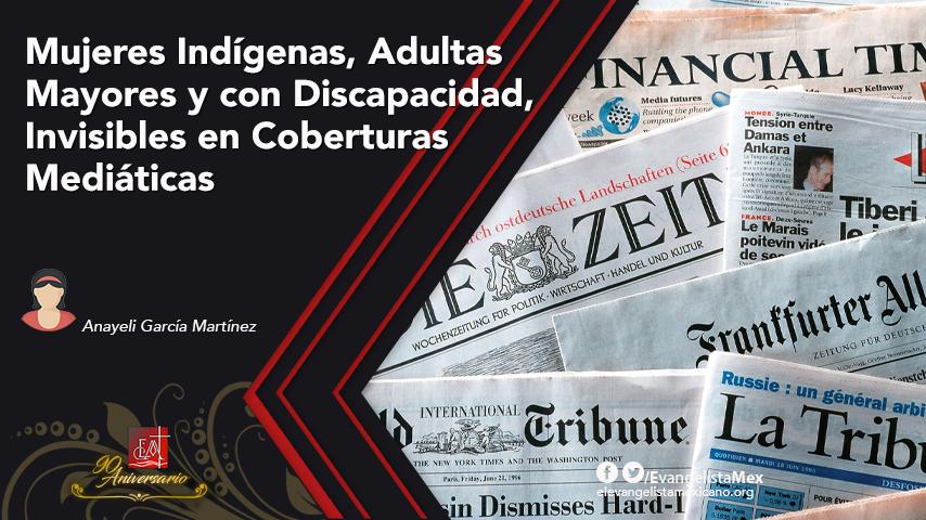 Mujeres Indígenas, Adultas Mayores y con Discapacidad, Invisibles en Coberturas Mediáticas:GMMP