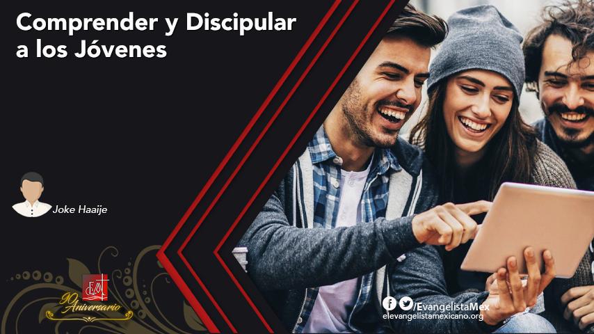 Comprender y Discipular a losJóvenes