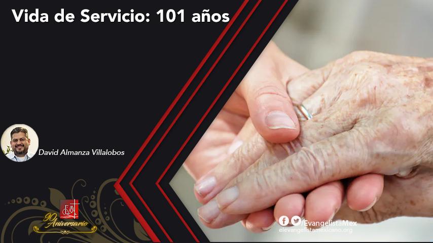 Vida de Servicio: 101años